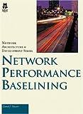 Network Performance Baselining, Daniel Nassar, 1578702402
