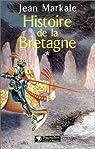 Histoire de la Bretagne, tome 1 : Des origines aux royaumes bretons par Markale