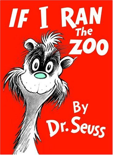 American Zoos (If I Ran the Zoo (Classic Seuss))