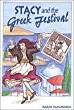 Stacy and the Greek Festival, Karen Papandrew, 0965873005