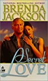 Secret Love, Brenda Jackson and Kensington Publishing Corporation Staff, 1583140735