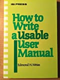 img - for How to write a usable user manual (The Professional writing series) book / textbook / text book