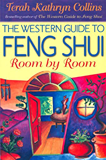 the western guide to feng shui room by room amber collins feng shui