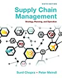By Sunil Chopra - Supply Chain Management: Strategy, Planning, and Operation (6th E (6th Edition) (2015-01-18) [Hardcover]