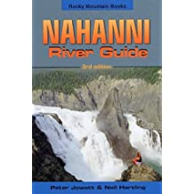 Nahanni River Guide: 3rd edition