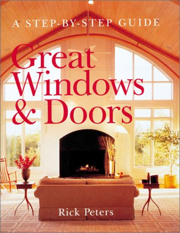 Great Windows & Doors: A Step-by-Step Guide