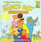 The Berenstain Bears and the Papa's Day Surprise, Stan Berenstain and Jan Berenstain, 0375911294