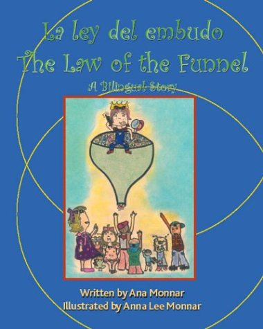 La Ley Del Embudo/The Law of the Funnel (English and Spanish Edition) pdf epub