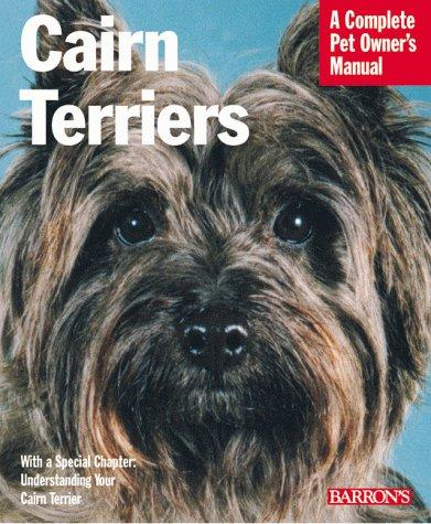 Cairn Terriers (Complete Pet Owner's (Cairn Terrier Grooming)