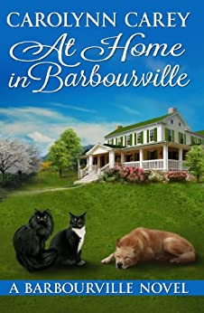 At Home in Barbourville (The Barbourville Series Book 6) by [Carey, Carolynn]
