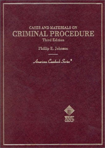 Cases and Materials on Criminal Procedure (American Casebook Series)