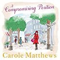 A Compromising Position Audiobook by Carole Matthews Narrated by To Be Announced