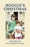 Hoggle's Christmas, Rick Shelton, 160306026X
