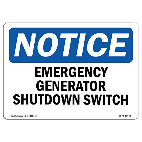 OSHA Notice Signs - Generator Emergency Shutdown Switch Sign | Extremely Durable Made in The USA Signs or Heavy Duty Vinyl Label | Protect Your Construction Site, Warehouse & Business from SignMission