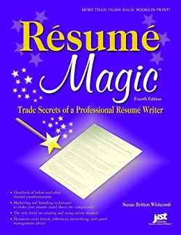 Amazon Com Resume Magic 4th Ed Trade Secrets Of A Professional