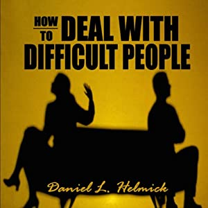 How to Deal with Difficult People Audiobook