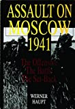 Assault on Moscow 1941, Werner Haupt, 0764301276