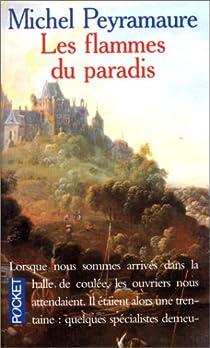 Les flammes du paradis par Peyramaure