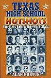 Texas High School Hotshots, Alan Burton, 1556228988