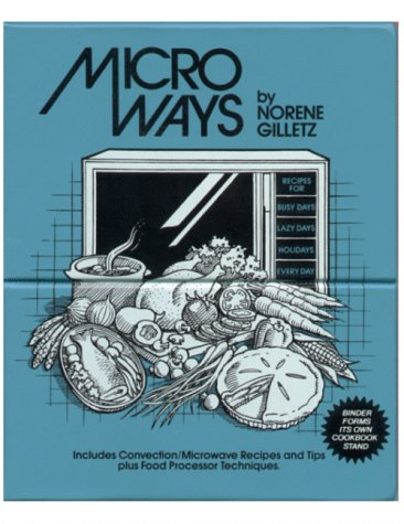 MicroWays by Norene Gilletz