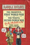 The Frightful First World War: AND Woeful Second World War