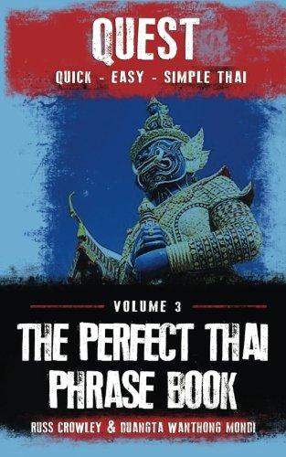 The Perfect Thai Phrasebook (Quest: Quick, Easy, Simple Thai) (Volume 3) pdf epub
