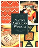 Native American Wisdom, Terry P. Wilson, 0811804275