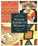 Native American Wisdom, Terry P. Wilson, 0811804275