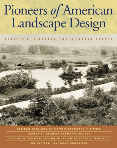 Pioneers of American Landscape Design (Professional Architecture)