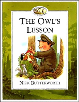 The Owl's Lesson (Percy the Park Keeper): Amazon.co.uk: Butterworth, Nick,  Butterworth, Nick: 9780006647430: Books