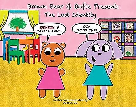 Brown Bear & Oofie Present: