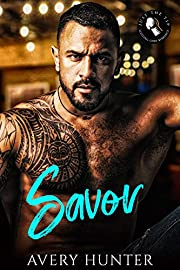 Savor: A Sizzling Chef Romance (Just the Tip: A Sizzling Chef Romance Book 1)