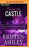Penmort Castle (Ghosts and Reincarnation)