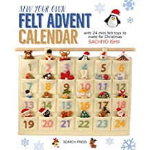 Sew Your Own Felt Advent Calendar with 24 mini felt toys to make for Christmas