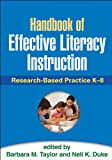 Handbook of Effective Literacy Instruction : Research-Based Practice K-8, , 146250941X