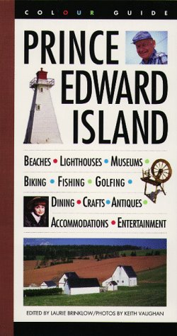 Prince Edward Island: A Colour Guidebook (Colourguide Travel)