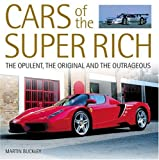 Cars of the Super-Rich, Martin Buckley, 0760319537