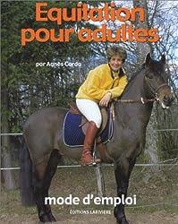 Equitation pour adultes, mode d'emploi