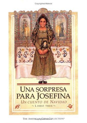 Una sorpresa para Josefina: Un cuento de Navidad (Spanish Edition) by Amer Girl Pub
