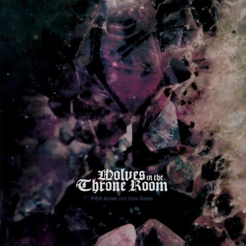 Wolves in the Throne Room: BBC Session 2011 Anno Domini [Vinyl LP] (Vinyl)
