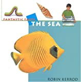 The Sea, Robin Kerrod, 1842153218