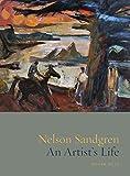 img - for Nelson Sandgren: An Artist's Life book / textbook / text book
