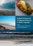 Multiple Perspectives in Linguistic Research on Baltic Languages, Aurelija Usoniene, 1443836451