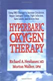 Hyperbaric Oxygen Therapy (Neubauer and Walker - Dr. Morton Walker Health Book)