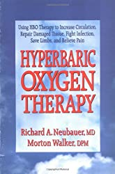 Hyperbaric Oxygen Therapy (Dr. Morton Walker Health Book)