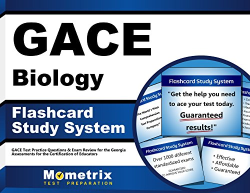 GACE Biology Flashcard Study System: GACE Test Practice Questions & Exam Review for the Georgia Assessments for the Certification of Educators (Cards)