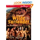 Wilde Surrender [The Brothers of Wilde, Nevada 5] (Siren Publishing LoveXtreme Forever - Serialized)