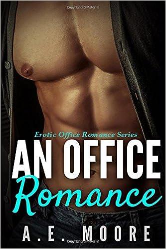 An Office Romance: Volume 1 (Erotic Office Romance Series)