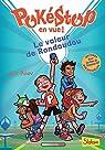 Pokéstop en vue !, tome 1 : Le voleur de Rondoudou par Polan