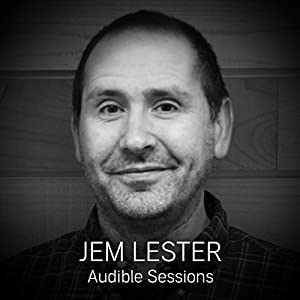 FREE: Audible Sessions with Jem Lester Speech